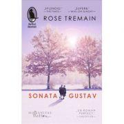 Sonata Gustav - Rose Tremain
