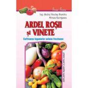 Ardei, rosii si vinete - Cultivarea legumelor solano-fructoase