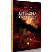Entropia universului - Igor Stoica