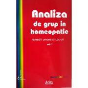 Analiza de grup in homeopatie, Volumul 1 - Remedii umane si lac-uri - Sorina Soescu