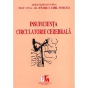 Insuficienta circulatorie cerebrala - Patrut Emil Mircea