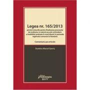 Legea nr. 165/2013. Comentariu pe articole - Marcel Dumitru Gavris