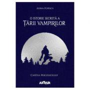 O istorie secreta a Tarii Vampirilor 1 - Cartea Pricoliciului