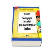 Pedagogia jocului si a activitatilor ludice