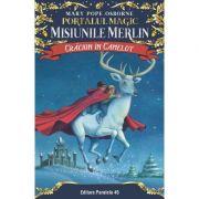 Crăciun în Camelot. Portalul Magic-Misiunile Merlin nr. 1