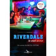 Riverdale. In urma cu o zi