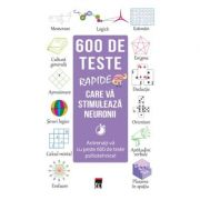 600 de teste rapide care va stimuleaza neuronii