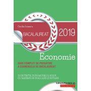 Bacalaureat 2019 Economie – Ghid complet de pregătire a examenului de bacalaureat