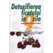 Detoxifierea ficatului in 9 zile