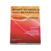 Diabet, nutritie si boli metabolice. Curs pentru studenti
