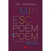 Eminescu, poem cu poem. La o nouă lectură - postumele