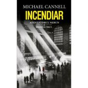 Incendiar - Michael Cannell