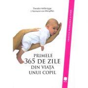 Primele 365 de zile din viata unui copil