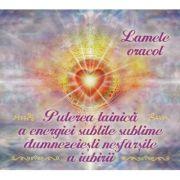 Puterea tainica a energiei subtile sublime dumnezeiesti nesfarsite a iubiri