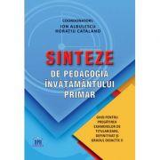 Sinteze de pedagogia invatamantului primar - Ion Albulescu