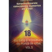 Surprinzatoarele coincidente numerice ale vietii, volumul 3