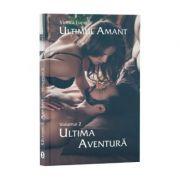 Ultimul amant, volumul 2 - Ultima aventură