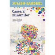Camera minunilor - Julien Sandrel