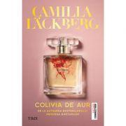 Colivia de aur - Camilla Lackberg