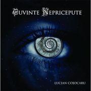 Cuvinte nepricepute - Lucian Cojocaru