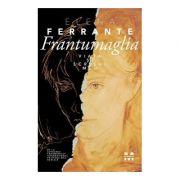 Frantumaglia. Viața și scrisul meu