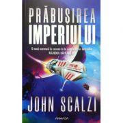 Prăbușirea Imperiului - John Scalzi