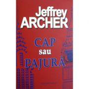 Cap sau pajura - Jeffrey Archer