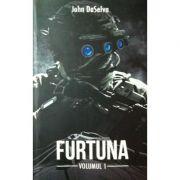 Furtuna, volumul 1 - John DaSelva