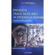 Impărații Traco-Geto-Daci ai Imperiului Roman