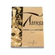 Piese pentru chitara. Volumul II - Francisco Tarrega