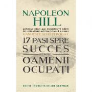 17 pași spre succes pentru oameni ocupați