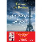 Anotimpul ploilor - Tatiana De Rosnay