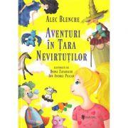 Aventuri in Tara Nevirtutilor - Alec Blenche