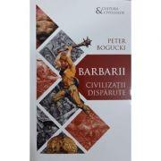 Barbarii - Civilizatii disparute