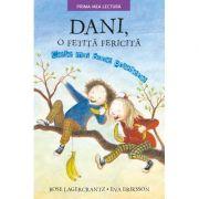 Dani, o fetita fericita - Rose Lagercrantz