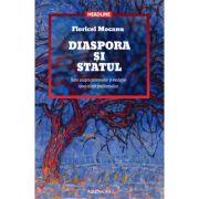 Diaspora și statul. Note asupra premiselor și evoluției unei relații problematice