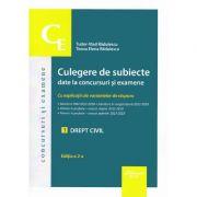 Culegere de subiecte date la concursuri si examene. Drept civil (Editia a 2-a) - Tudor-Vlad Radulescu