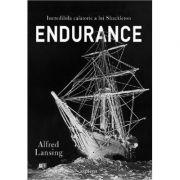 Endurance. Incredibila calatorie a lui Shackleton