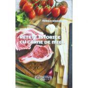 Retete istorice cu carne de miel - Norica Birzotescu