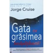 Gata cu grasimea incapatanata - Jorge Cruise