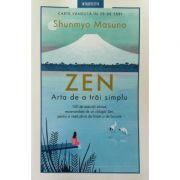 Zen, arta de a trai simplu