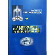 Tehnologii de prelucrare a bijuteriilor