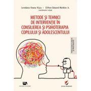 Metode şi tehnici de intervenţie în consilierea şi psihoterapia copilului şi adolescentului