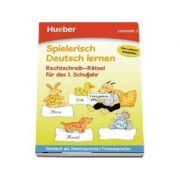Spielerisch Deutsch Lernen: Rechtschreib-ratsel Fur Das 1. Schuljahr