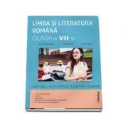 Limba si literatura romana. Clasa a VII-a - caiet de lucru pe unitati de invatare - Ramona Raducanu
