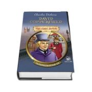 David Copperfield. Mari clasici ilustrati - Charles Dickens