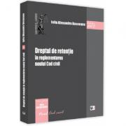 Dreptul de retentie in reglementarea noului Cod civil - Iulia Alexandra Bosneanu