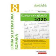 Evaluarea Naţională 2020 Limba şi literatura română. Clasa a VIII-a - Mihaela Dobos