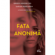 Fata anonima - Greer Hendricks