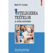 Ințelegerea textelor și ariile curriculare
